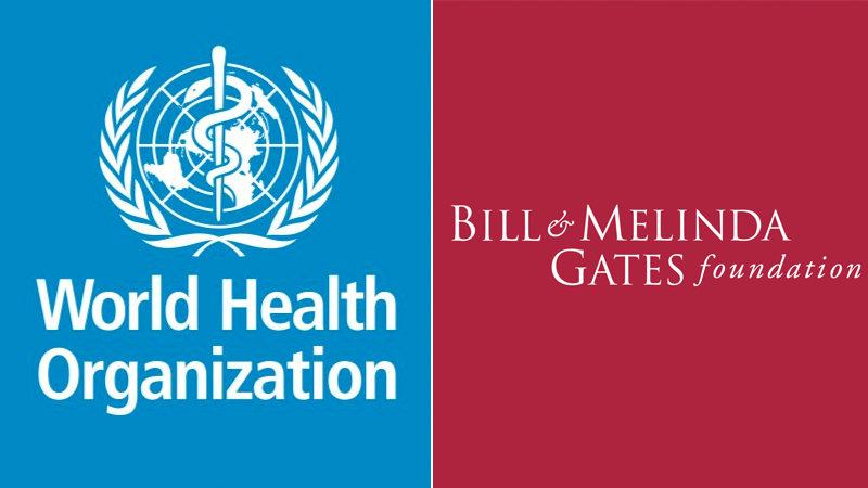WHO & the Gates Foundation